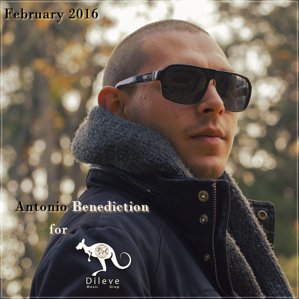 Antonio Benediction set for Dileve Music / February 2016